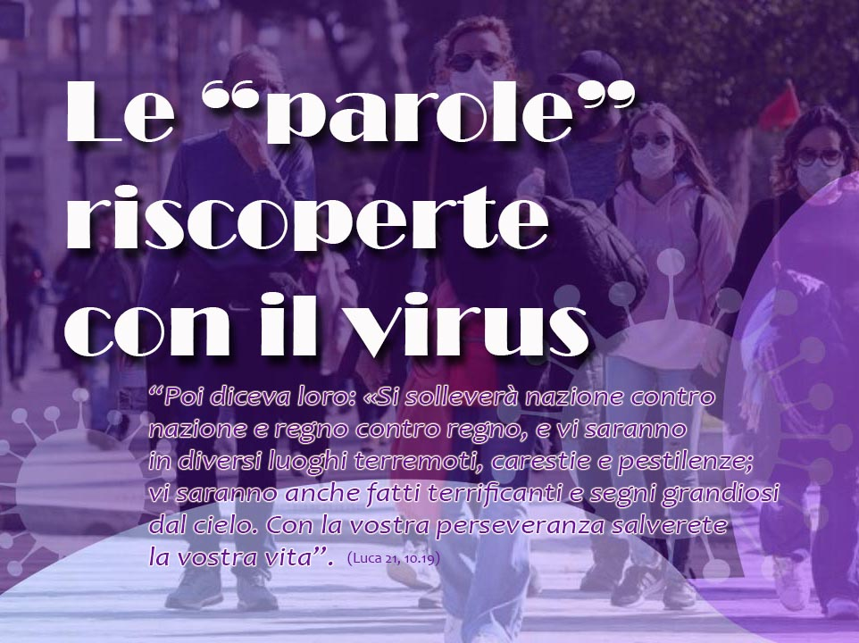 """Le """"parole"""" riscoperte con il virus"""